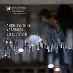 BEIRUT ARAB UNIVERSITY  FACULTY OF ARCHITECTURE DESIGN & BUILT ENVIRONMENT  Architecture Year Book 2015/2016